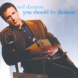 You Should Be Danson